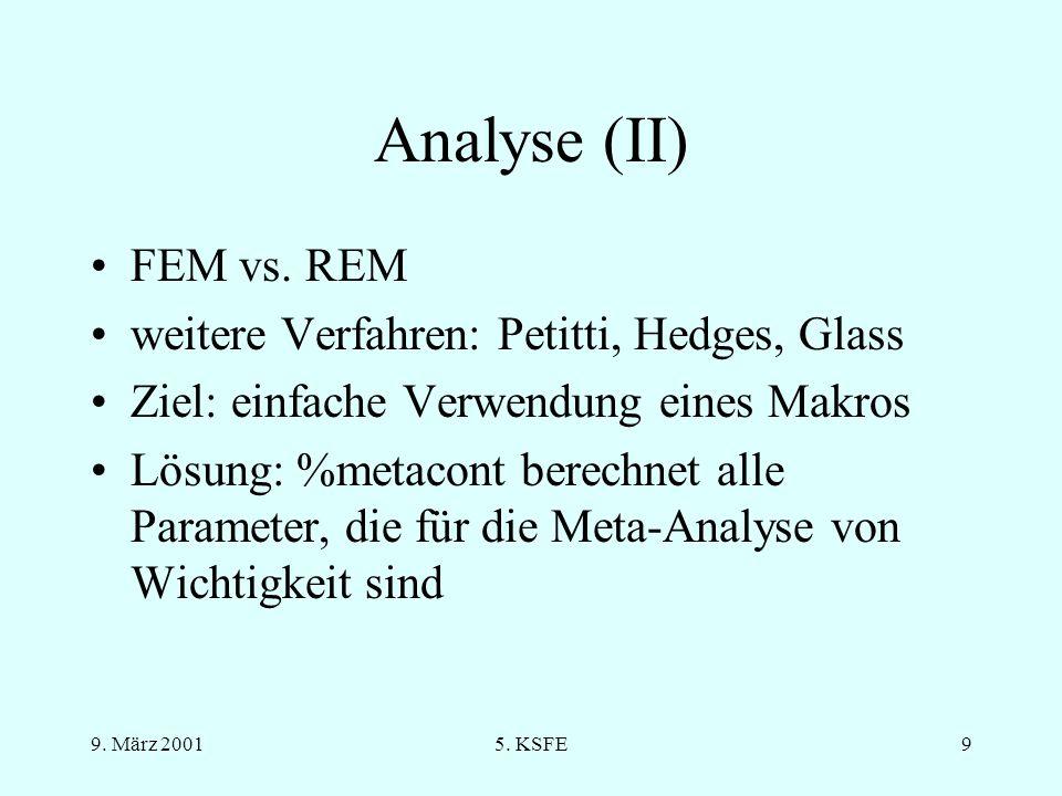 Analyse (II) FEM vs. REM weitere Verfahren: Petitti, Hedges, Glass
