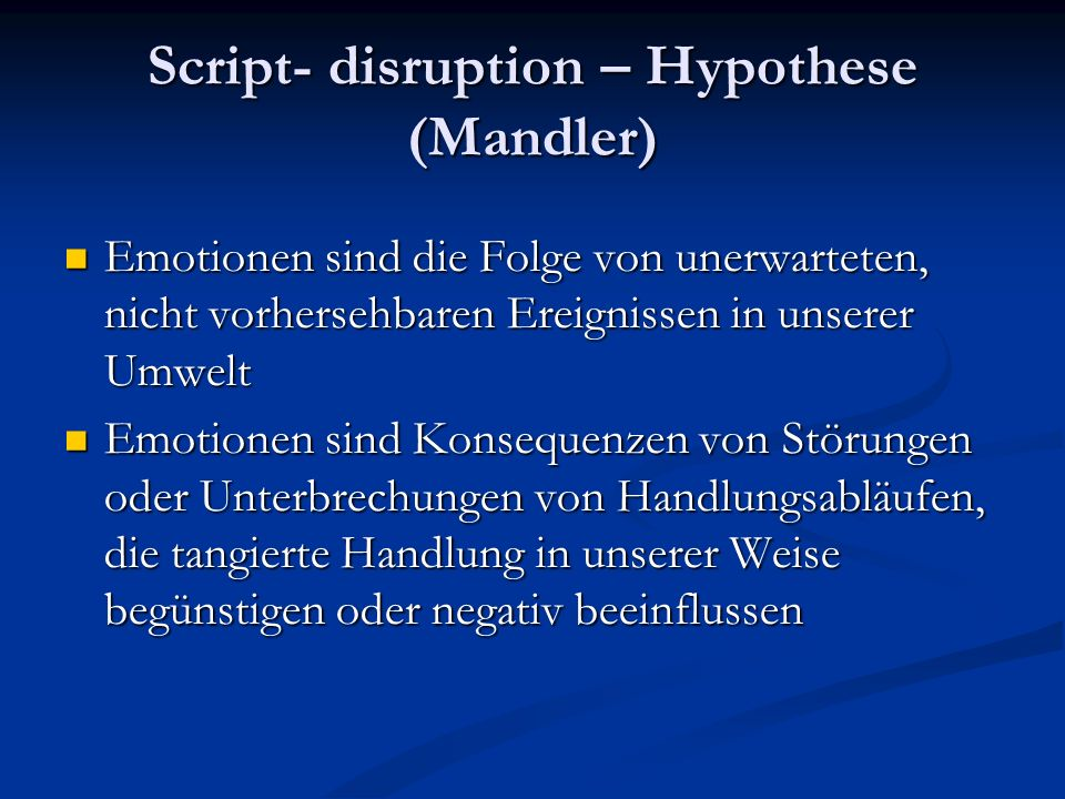 Script- disruption – Hypothese (Mandler)