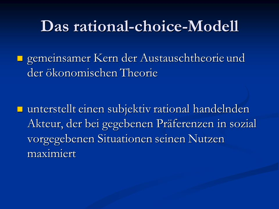 Das rational-choice-Modell