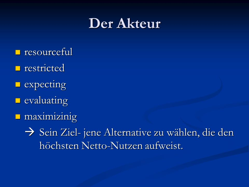 Der Akteur resourceful restricted expecting evaluating maximizinig