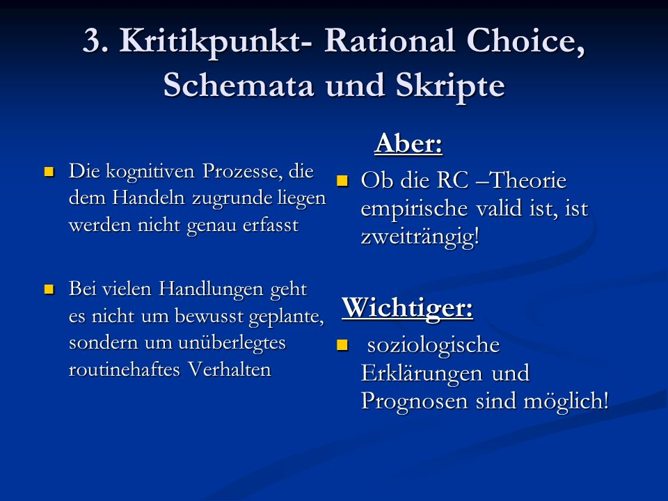 3. Kritikpunkt- Rational Choice, Schemata und Skripte