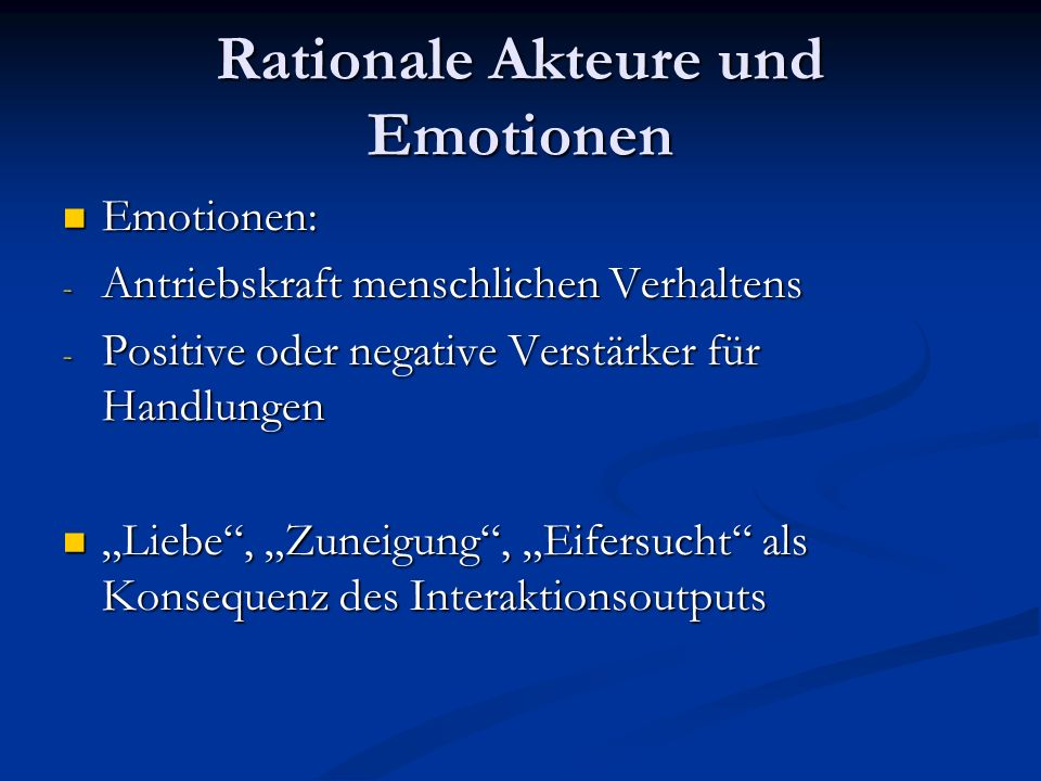 Rationale Akteure und Emotionen