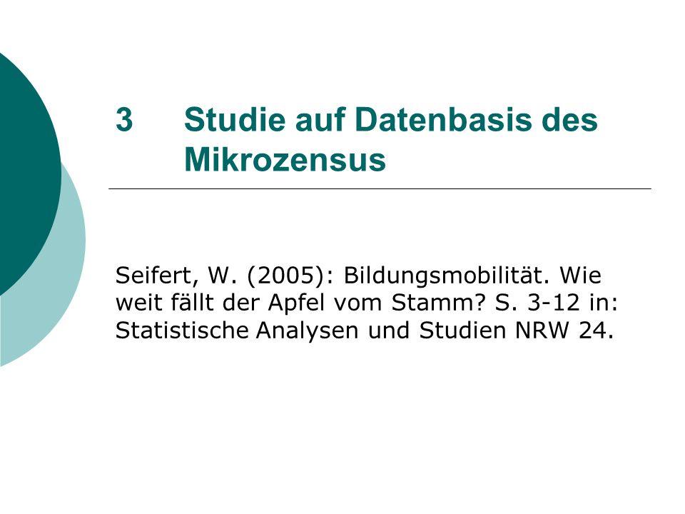 3 Studie auf Datenbasis des Mikrozensus