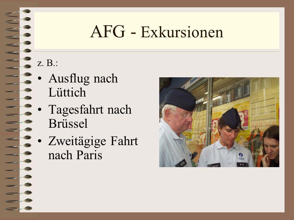 AFG - Exkursionen Ausflug nach Lüttich Tagesfahrt nach Brüssel