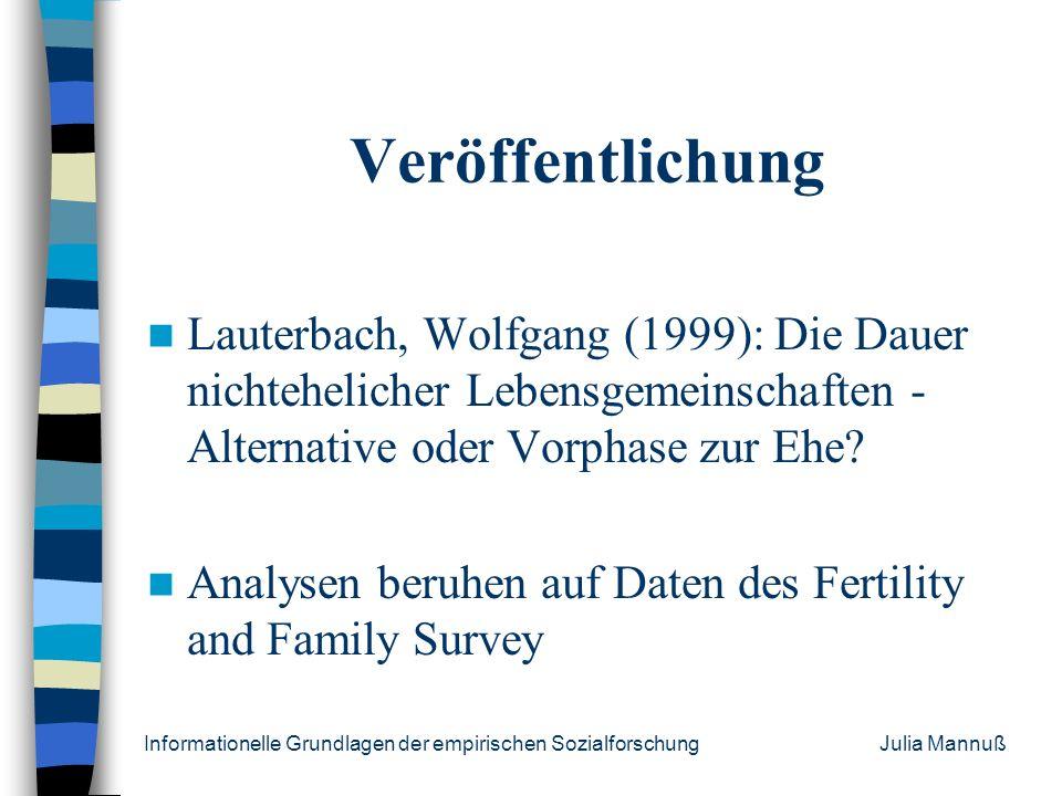 Veröffentlichung Lauterbach, Wolfgang (1999): Die Dauer nichtehelicher Lebensgemeinschaften - Alternative oder Vorphase zur Ehe