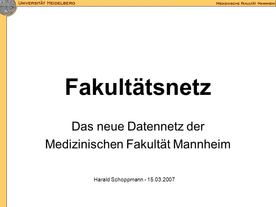 Das neue Datennetz der Medizinischen Fakultät Mannheim