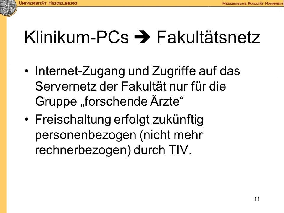 Klinikum-PCs  Fakultätsnetz