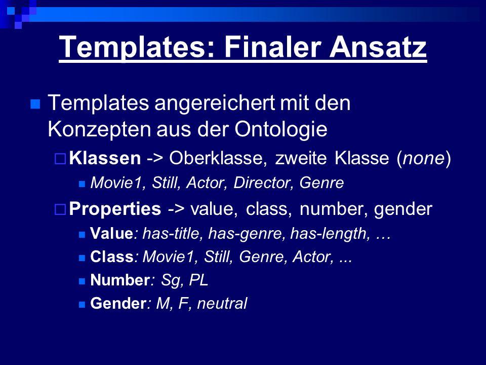 Templates: Finaler Ansatz