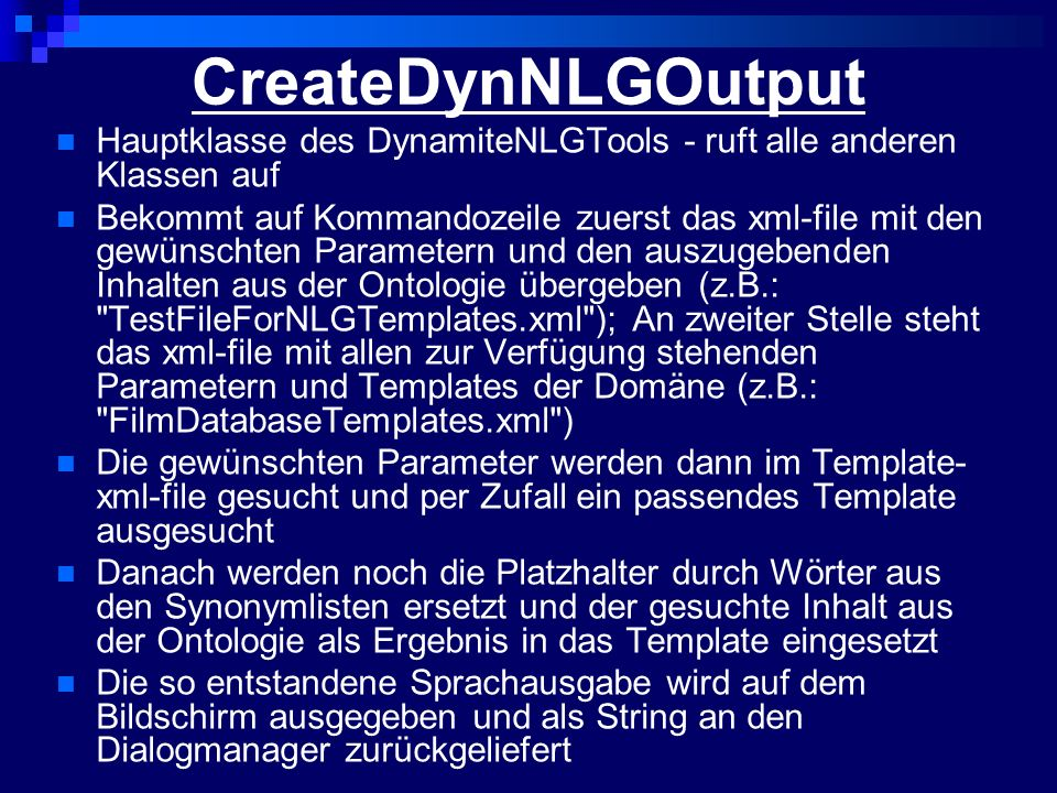 CreateDynNLGOutput Hauptklasse des DynamiteNLGTools - ruft alle anderen Klassen auf.