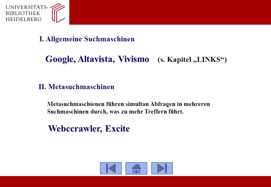 """Google, Altavista, Vivismo (s. Kapitel """"LINKS )"""