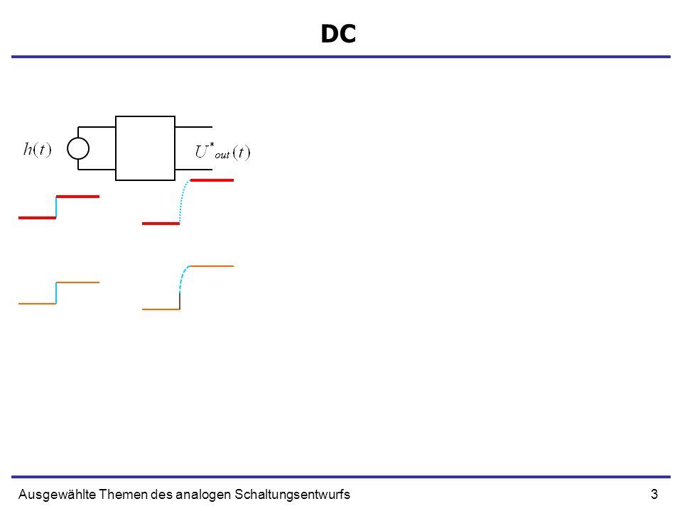 DC Ausgewählte Themen des analogen Schaltungsentwurfs