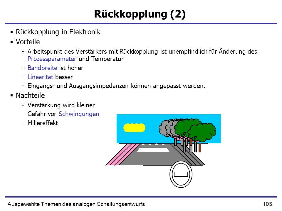 Rückkopplung (2) Rückkopplung in Elektronik Vorteile Nachteile