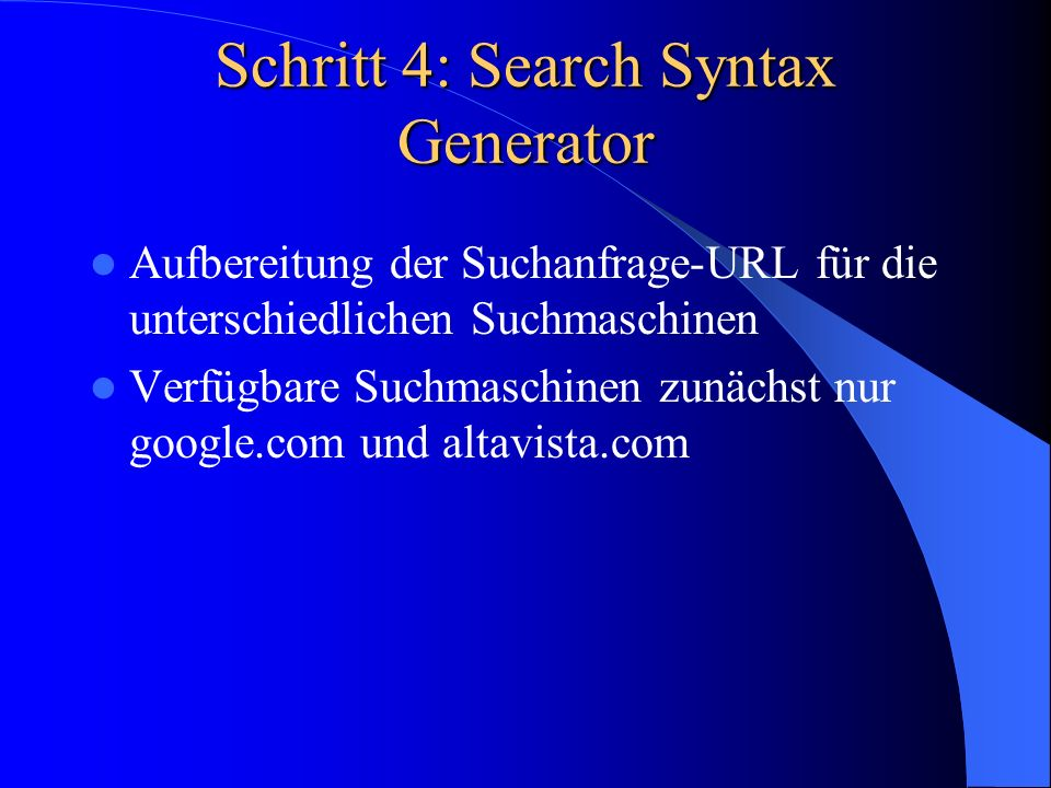 Schritt 4: Search Syntax Generator