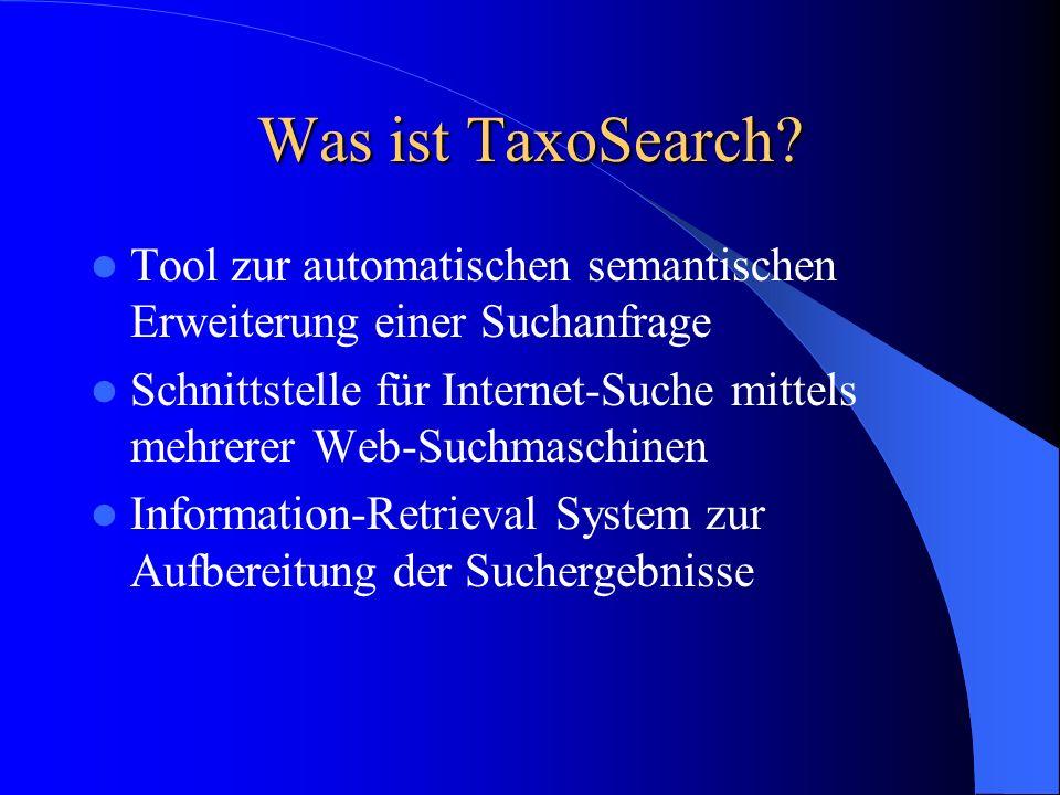 Was ist TaxoSearch Tool zur automatischen semantischen Erweiterung einer Suchanfrage.