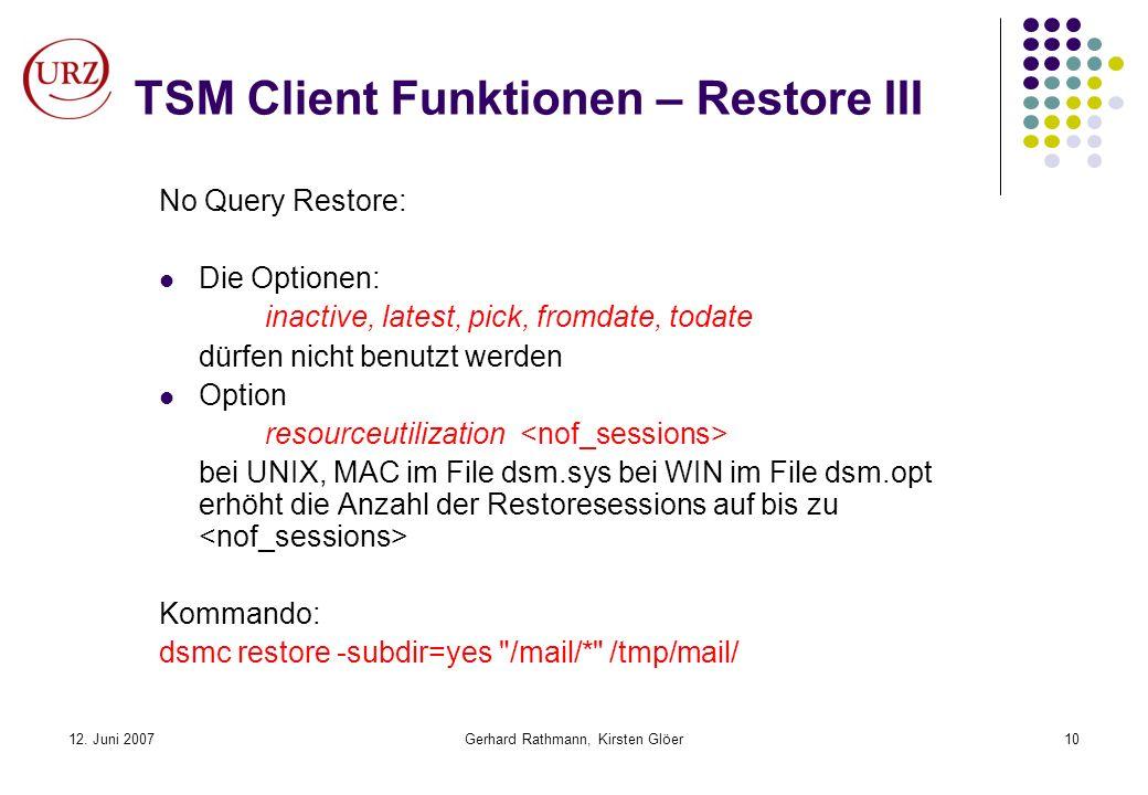TSM Client Funktionen – Restore III