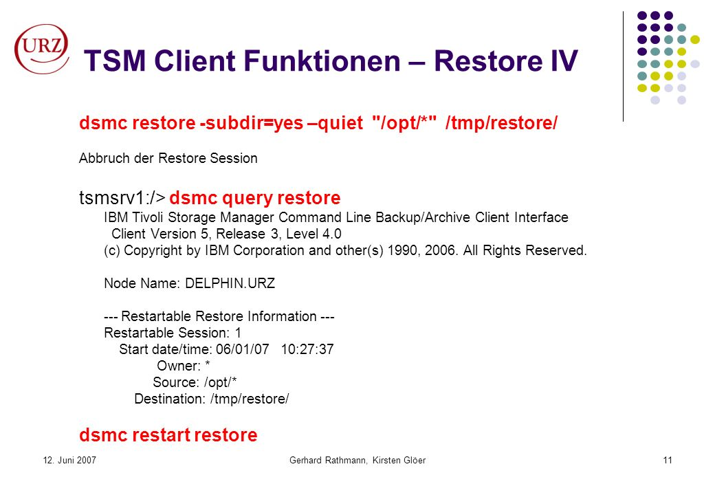 TSM Client Funktionen – Restore IV