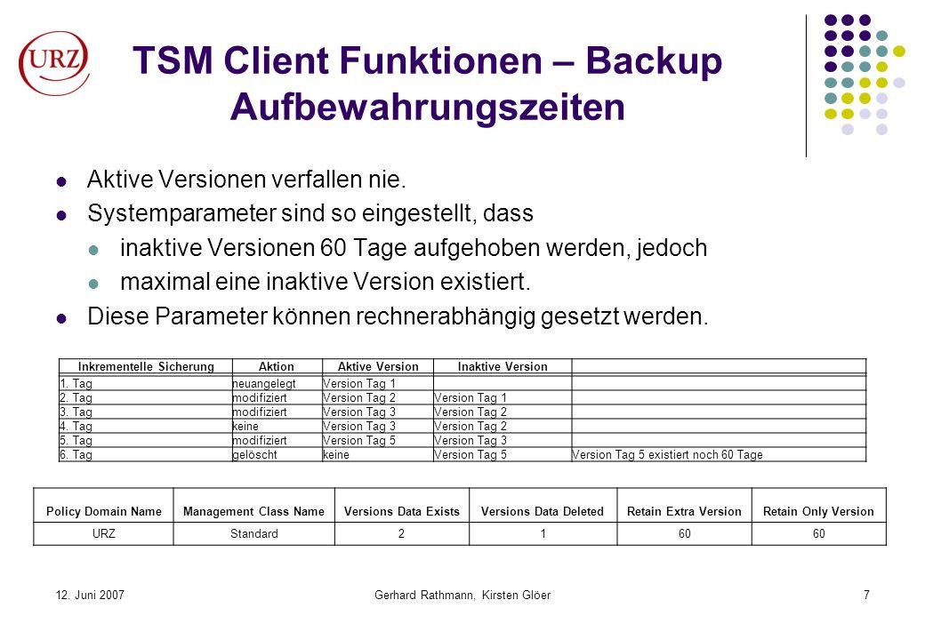 TSM Client Funktionen – Backup Aufbewahrungszeiten