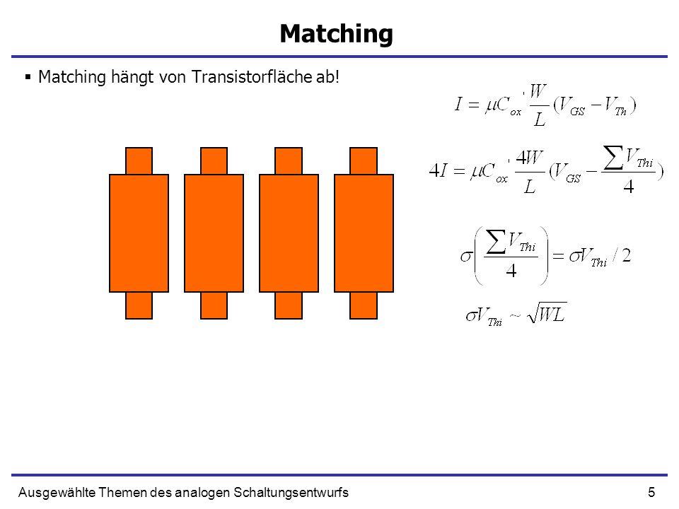 Matching Matching hängt von Transistorfläche ab!