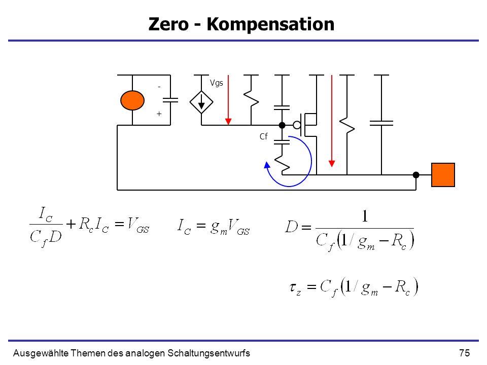 Zero - Kompensation Ausgewählte Themen des analogen Schaltungsentwurfs