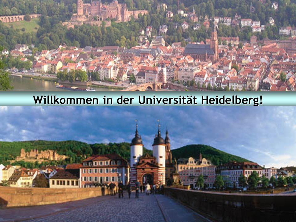 Willkommen in der Universität Heidelberg!
