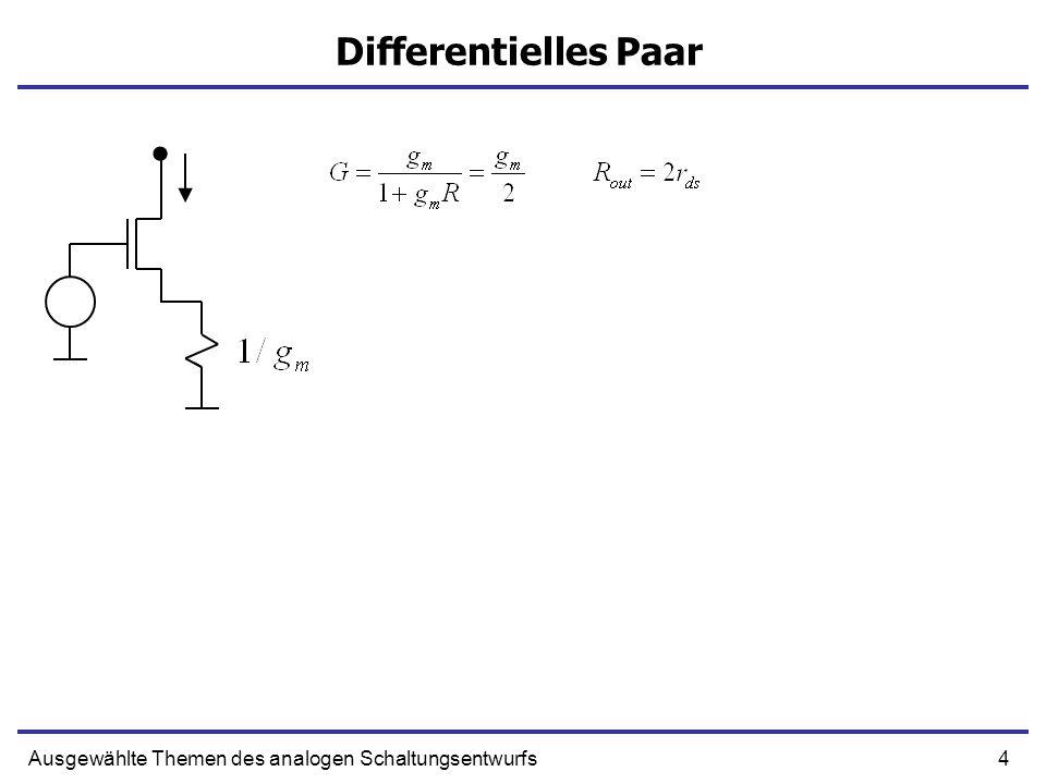 Differentielles Paar Ausgewählte Themen des analogen Schaltungsentwurfs