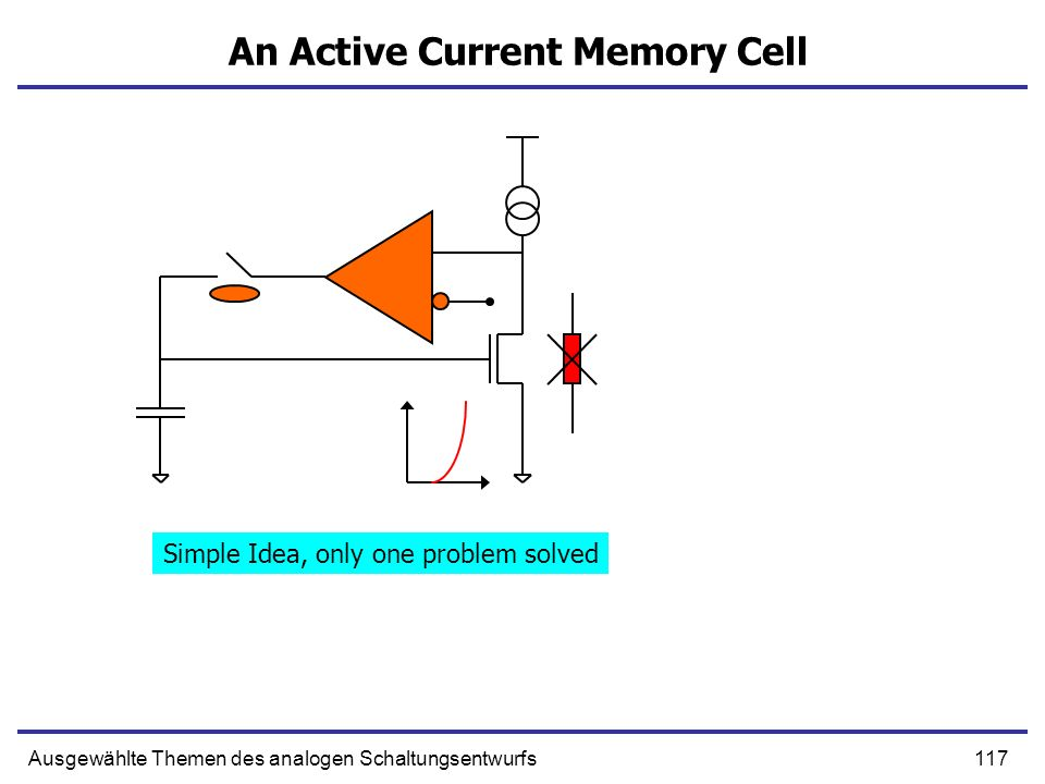 An Active Current Memory Cell