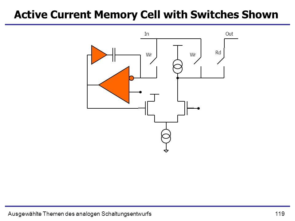 Active Current Memory Cell with Switches Shown