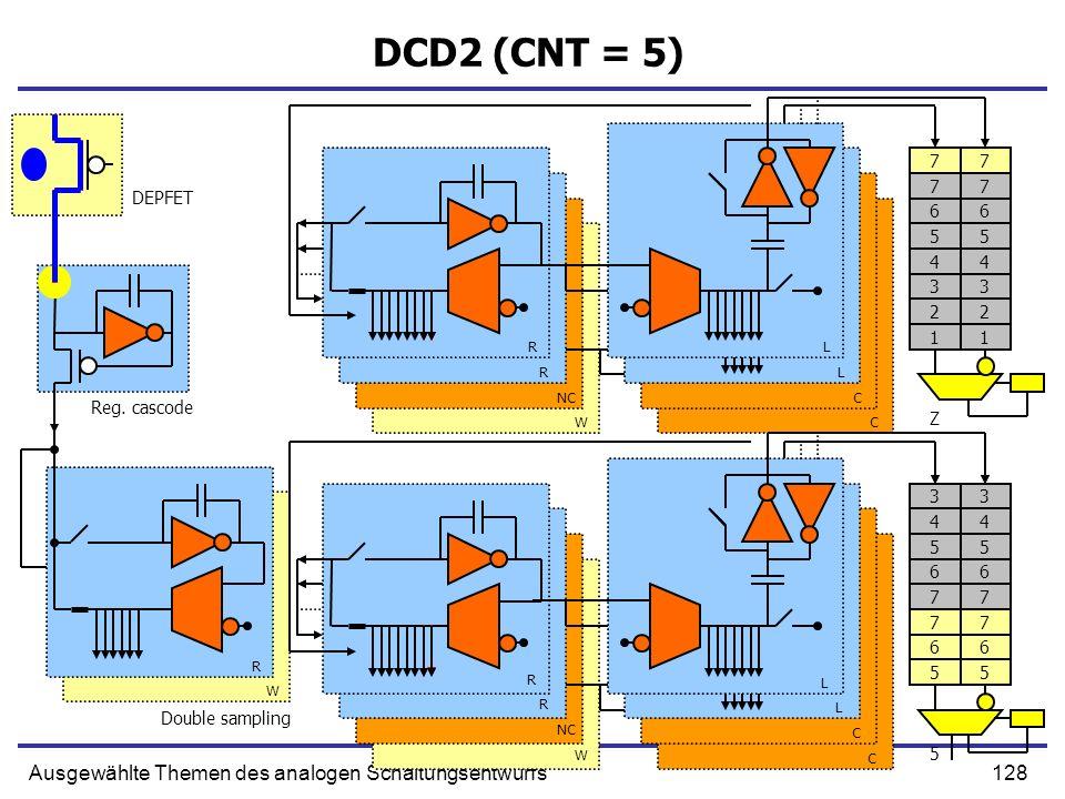 DCD2 (CNT = 5) Ausgewählte Themen des analogen Schaltungsentwurfs 7 7