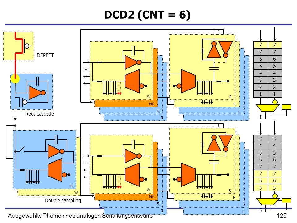 DCD2 (CNT = 6) Ausgewählte Themen des analogen Schaltungsentwurfs 7 7