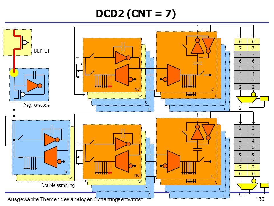 DCD2 (CNT = 7) Ausgewählte Themen des analogen Schaltungsentwurfs 6 6