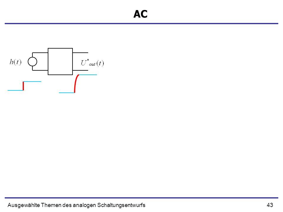 AC Ausgewählte Themen des analogen Schaltungsentwurfs