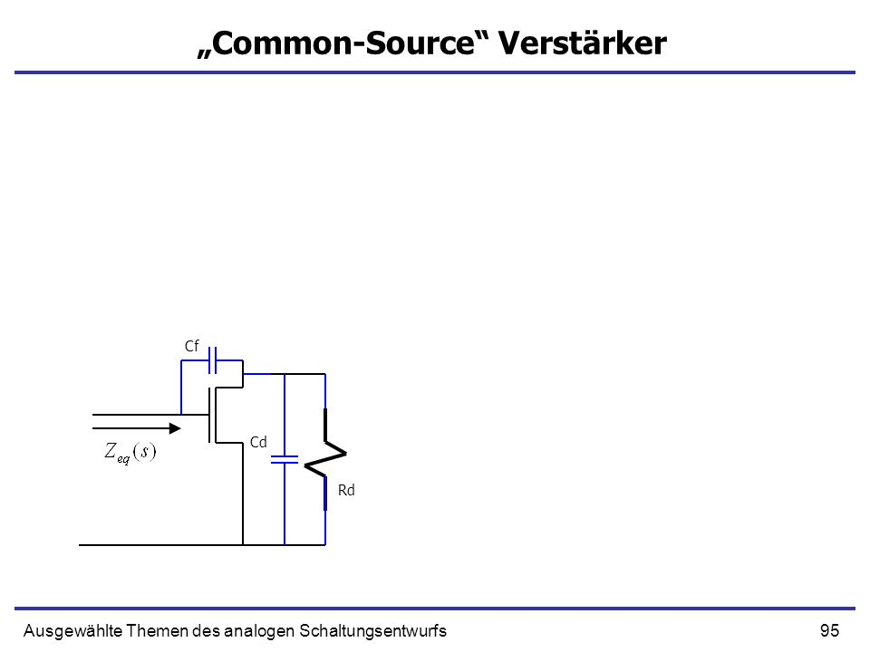 """Common-Source Verstärker"