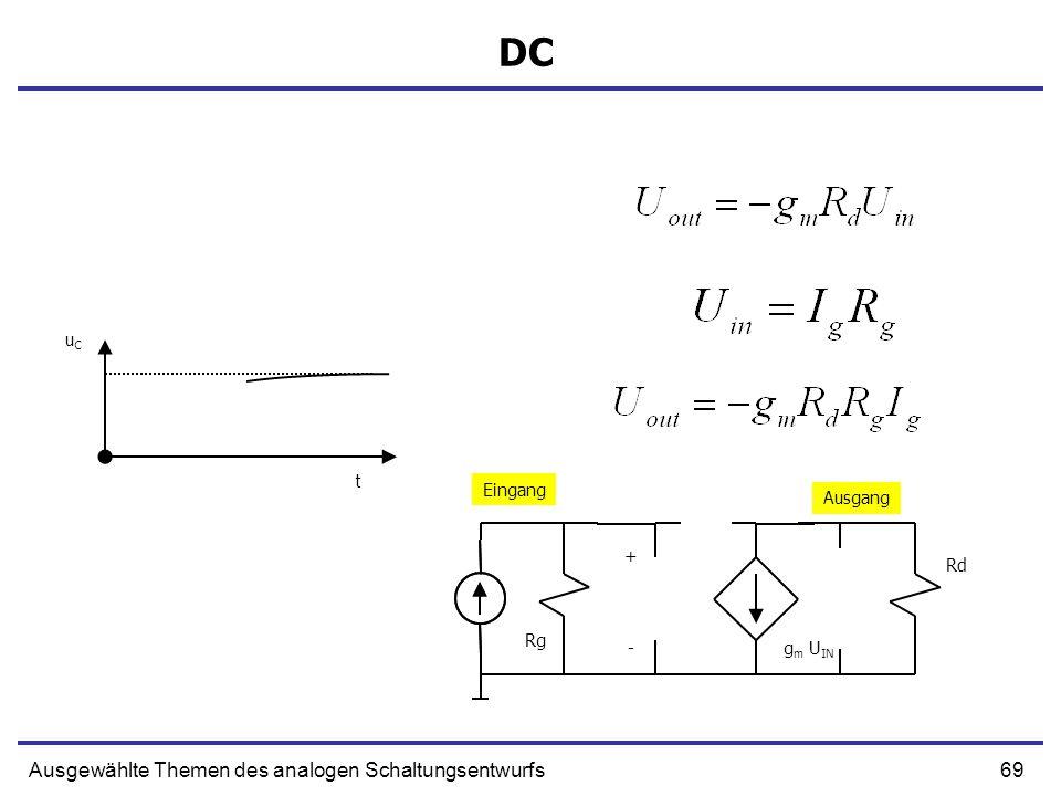 DC Ausgewählte Themen des analogen Schaltungsentwurfs uC t Eingang