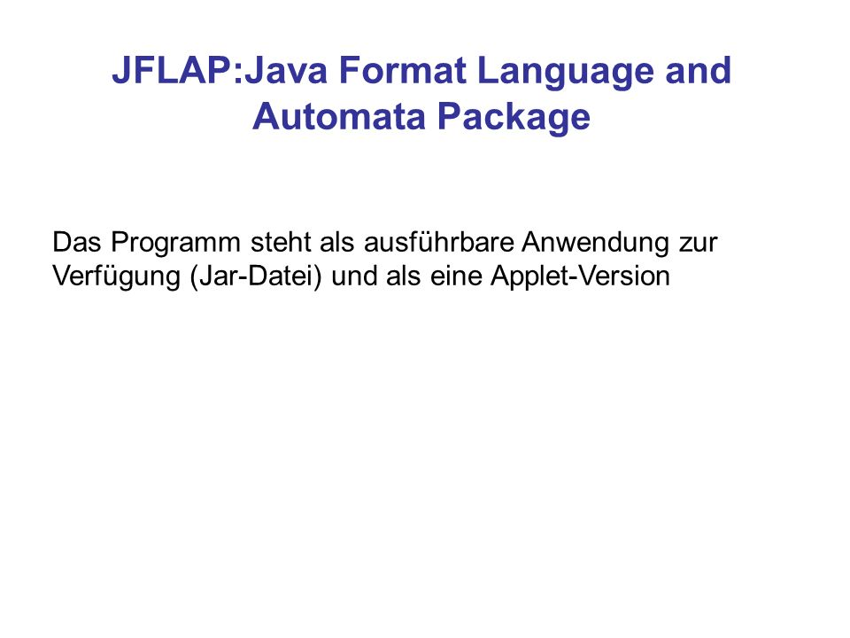 JFLAP:Java Format Language and Automata Package