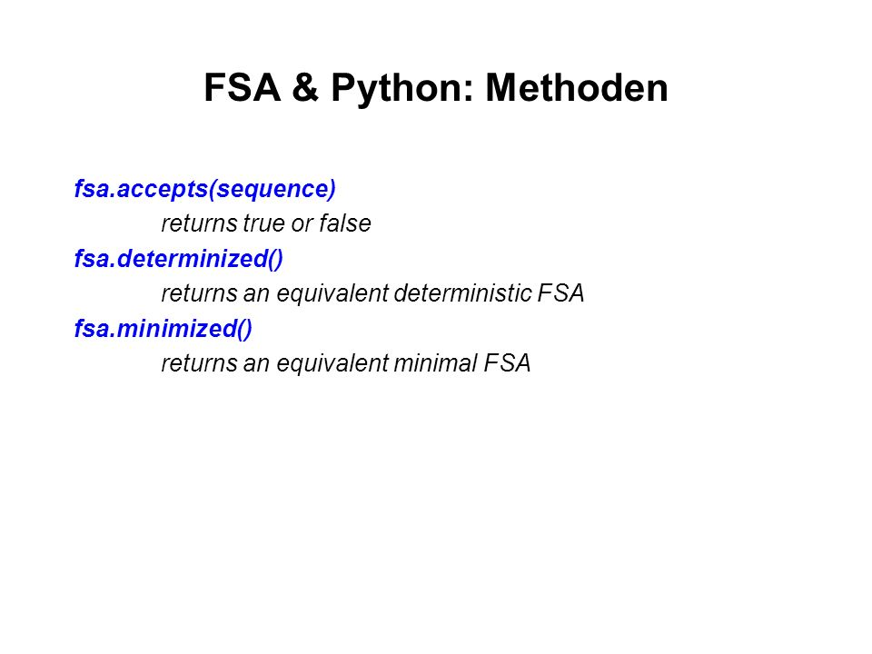 FSA & Python: Methoden fsa.accepts(sequence) returns true or false