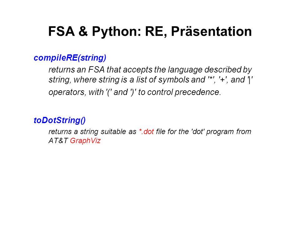 FSA & Python: RE, Präsentation