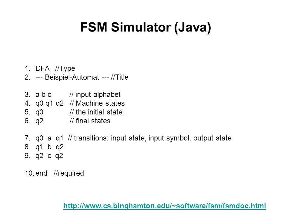 FSM Simulator (Java) DFA //Type --- Beispiel-Automat --- //Title