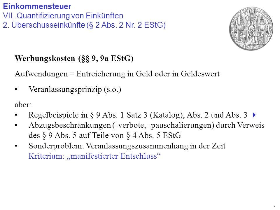 . Werbungskosten (§§ 9, 9a EStG)