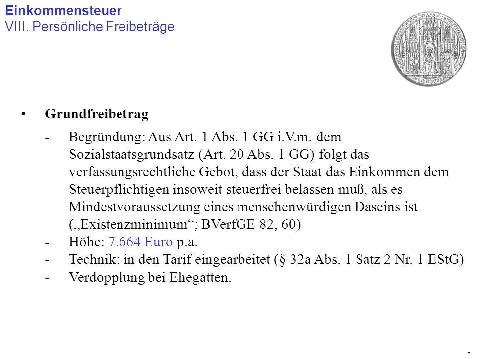 Einkommensteuer VIII. Persönliche Freibeträge. Grundfreibetrag.