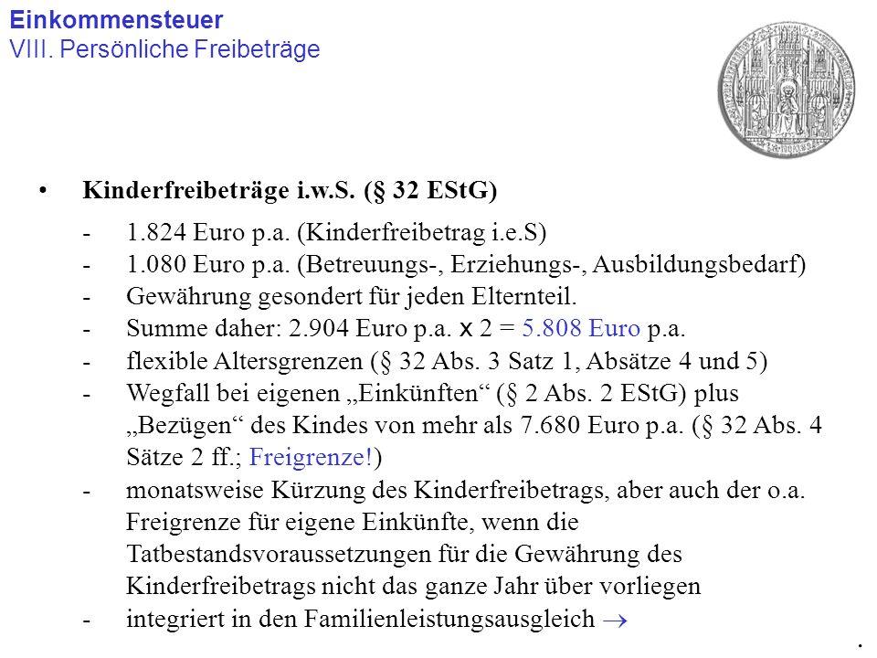 . Kinderfreibeträge i.w.S. (§ 32 EStG)