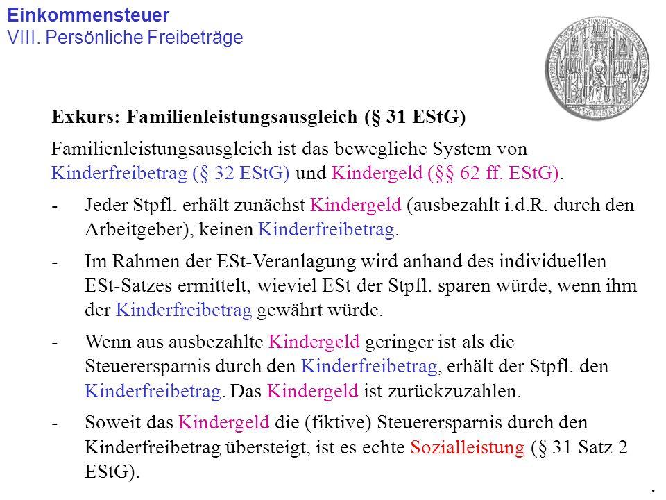 . Exkurs: Familienleistungsausgleich (§ 31 EStG)