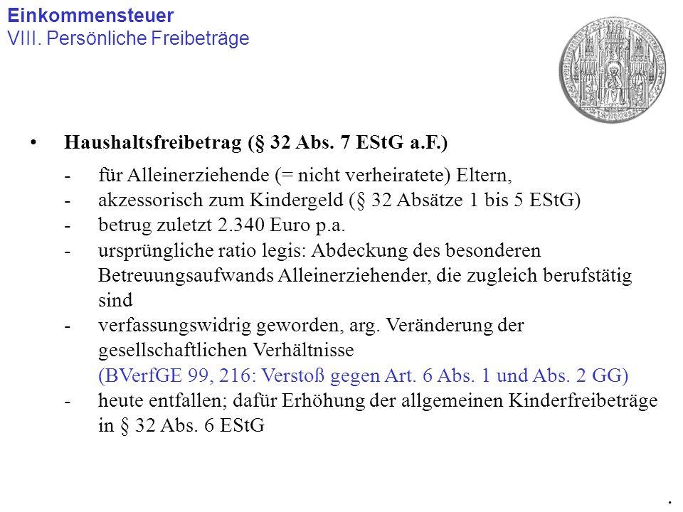 . Haushaltsfreibetrag (§ 32 Abs. 7 EStG a.F.)