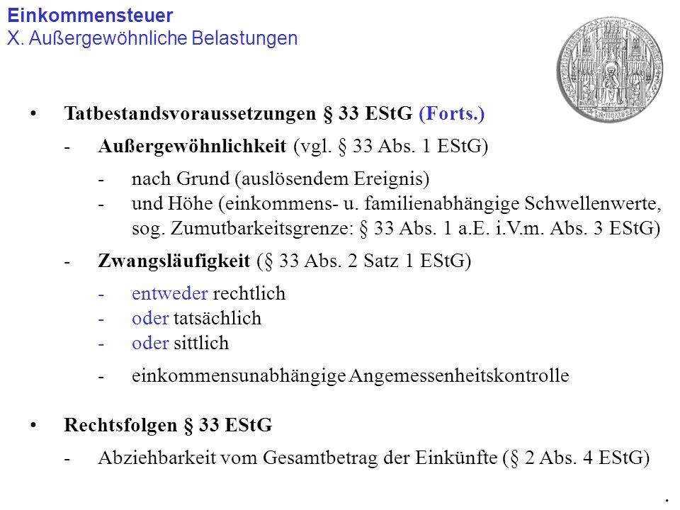 . Tatbestandsvoraussetzungen § 33 EStG (Forts.)