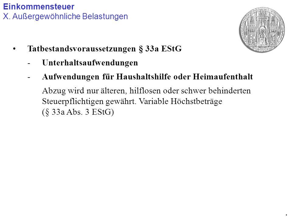 . Tatbestandsvoraussetzungen § 33a EStG Unterhaltsaufwendungen