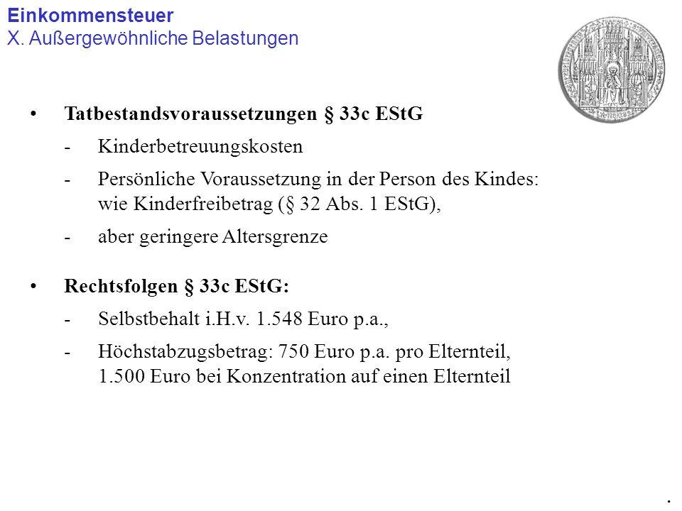 . Tatbestandsvoraussetzungen § 33c EStG Kinderbetreuungskosten