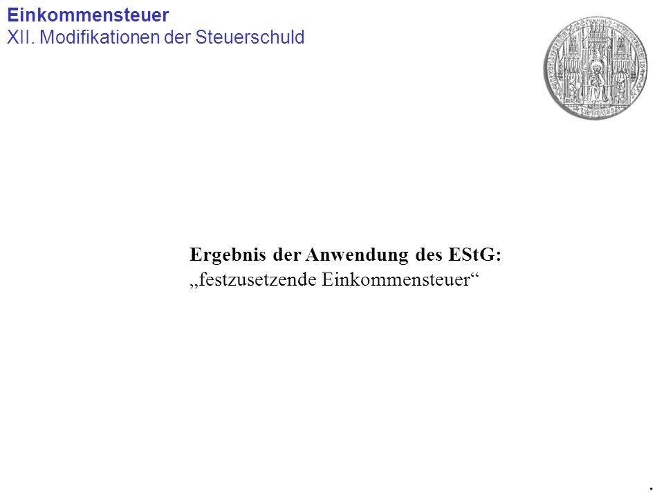 """. Ergebnis der Anwendung des EStG: """"festzusetzende Einkommensteuer"""