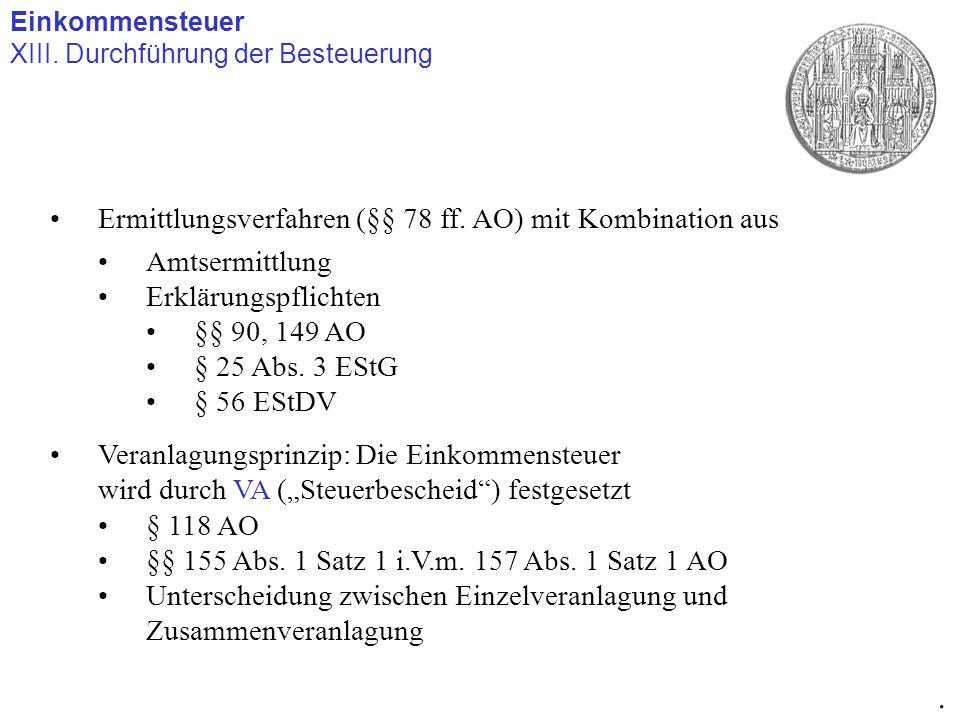 . Ermittlungsverfahren (§§ 78 ff. AO) mit Kombination aus
