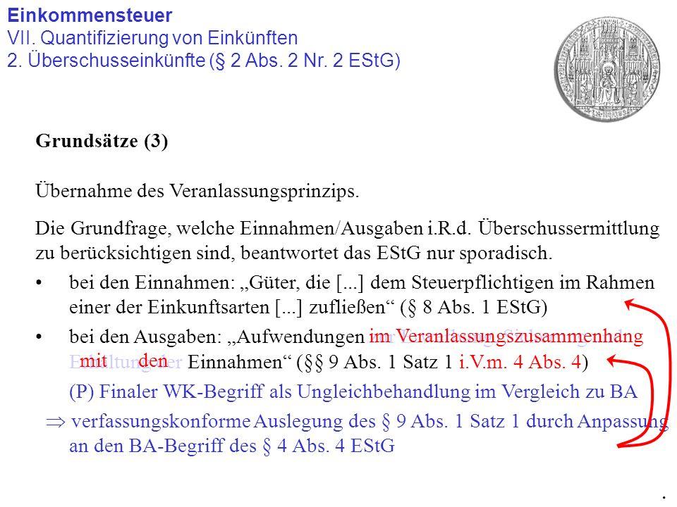 . Grundsätze (3) Übernahme des Veranlassungsprinzips.