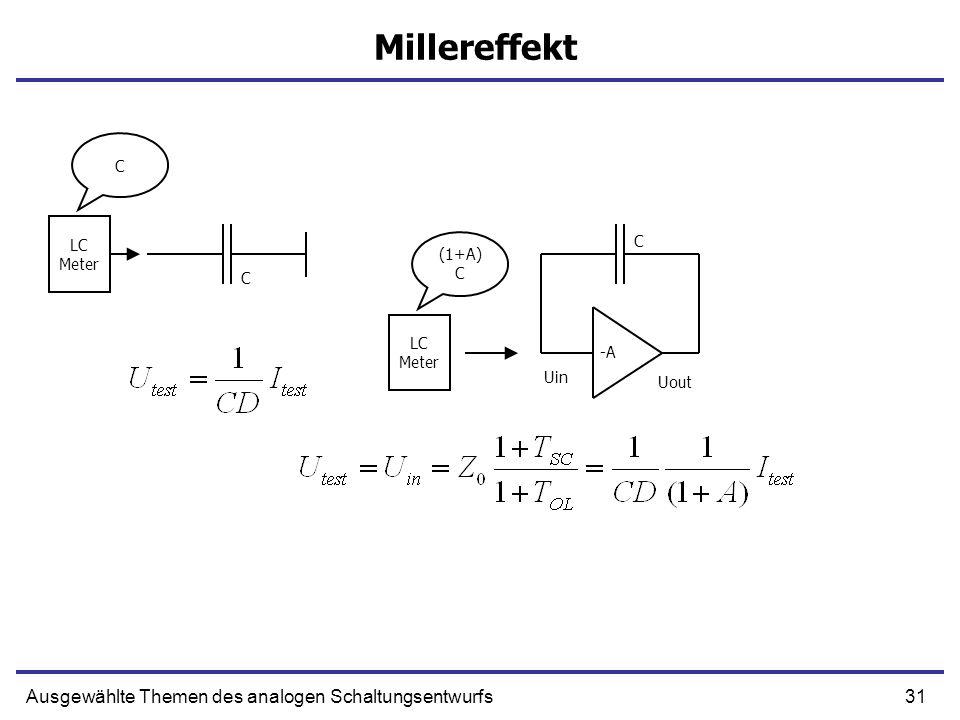 Millereffekt Ausgewählte Themen des analogen Schaltungsentwurfs C LC C