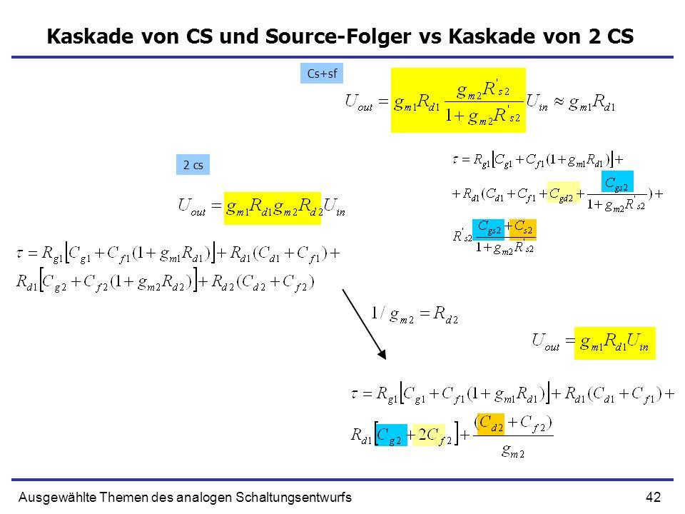 Kaskade von CS und Source-Folger vs Kaskade von 2 CS